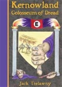 Kernowland 6 colosseum of dread