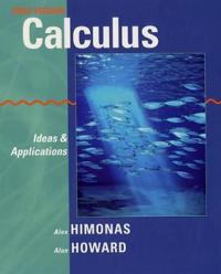 Calculus: Ideas and Applications