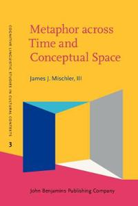 Metaphor across Time and Conceptual Space