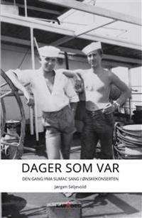 Dager som var - Jørgen Seljevold pdf epub