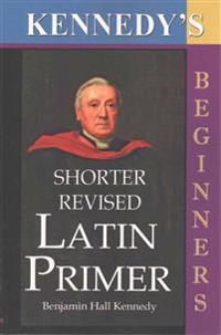 The Shorter Revised Latin Primer