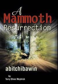 A Mammoth Resurrection