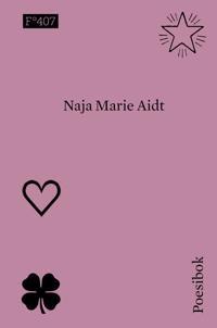 Poesibok - Naja Marie Aidt | Ridgeroadrun.org