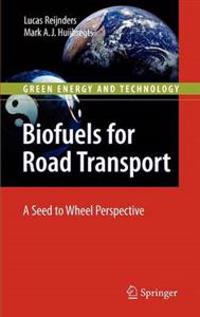 Biofuels for Road Transport