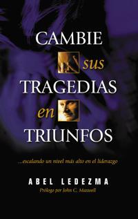 Cambie Sus Tragedias En Triunfos