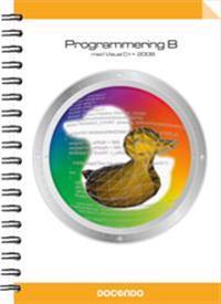 Programmering B med Visual C++ 2008