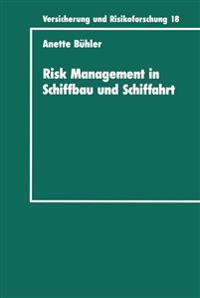 Risk Management in Schiffbau Und Schiffahrt