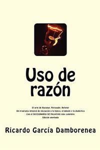 USO de Razon: Diccionario de Falacias. Argumentos. Estado de la Cuestion