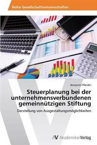Steuerplanung Bei Der Unternehmensverbundenen Gemeinnutzigen Stiftung
