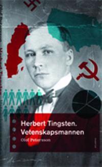 Herbert Tingsten : vetenskapsmannen