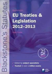 Blackstone's EU Treaties & Legislation 2012-2013