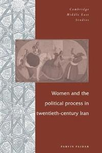 Women and the Political Process in Twentieth-Century Iran