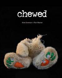 Chewed