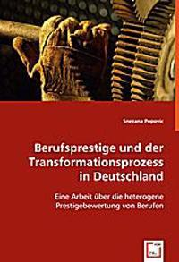 Berufsprestige und der Transformationsprozess in Deutschland