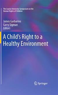 A Child's Right to a Healthy Environment