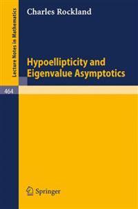 Hypoellipticity and Eigenvalue Asymptotics