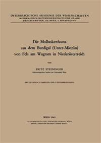 Die Molluskenfauna Aus Dem Burdigal Unter-miozän Von Fels Am Wagram in Niederösterreich
