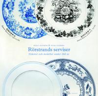 Rörstrands serviser : dekorer och modeller under 280 år - Bengt Nyström, Peter Stenberg pdf epub