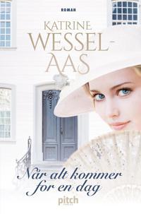 Når alt kommer for en dag - Katrine Wessel-Aas pdf epub