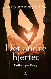 Det andre hjertet - Gerd Moxnes Lund | Ridgeroadrun.org
