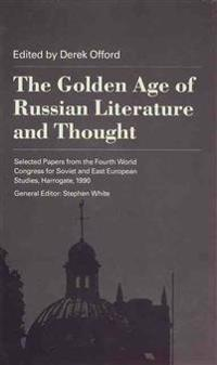 The Golden Age of Russian Literature and Thought