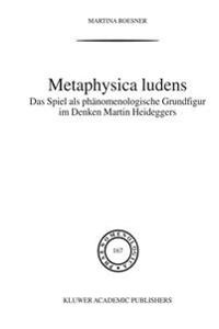 Metaphysica Ludens