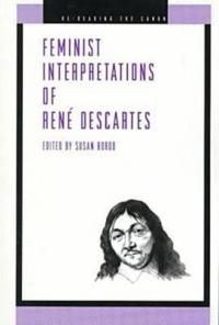 Feminist Interpretations of Rene Descartes