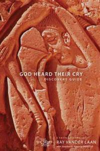 God Heard Their Cry Discovery Guide