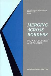 Merging Across Borders: People, Cultures and Politics