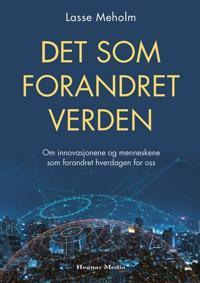 Det som forandret verden - Lasse Meholm   Inprintwriters.org