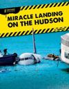Xtreme Rescues: Miracle Landing on the Hudson