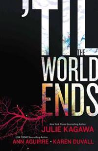 'til the World Ends: Dawn of Eden\Thistle & Thorne\Sun Storm