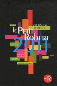 Petit Robert De La Langue Francaise 2011 - Compact Edition