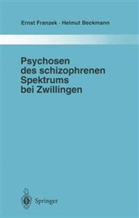 Psychosen des Schizophrenen Spektrums bei Zwillingen
