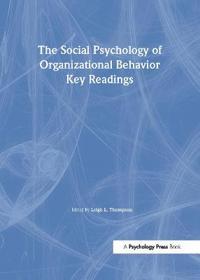 Social Psychology of Organizational Behavior