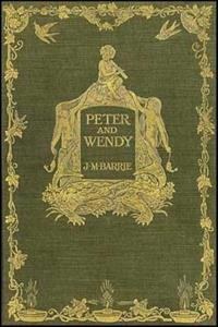 Peter and Wendy: Peter Pan, the Boy Who Wouldn't Grow Up