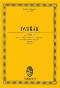 """String Quartet in F Major, Op. 96 """"American"""": Study Score"""