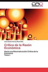 Critica de La Razon Economica