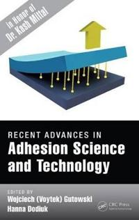 Recent Advances in Adhesion Science and Technology
