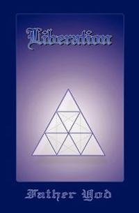 Liberation: The Tetragrammaton, the Ancient and Sacred Name of God