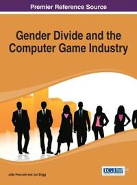 Gender Divide and the Computer Game Industry