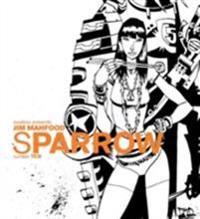 Sparrow Volume 10: Jim Mahfood