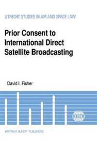 Prior Consent to International Direct Satellite Broadcasting