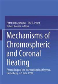 Mechanisms of Chromospheric and Coronal Heating