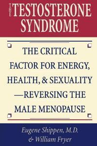 The Testosterone Syndrome