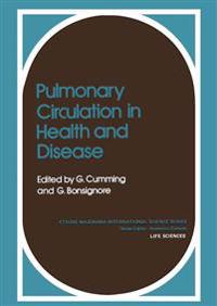 Pulmonary Circulation in Health and Disease