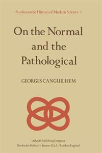 On the Normal and the Pathological