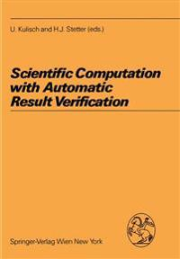 Scientific Computation With Automatic Result Verification