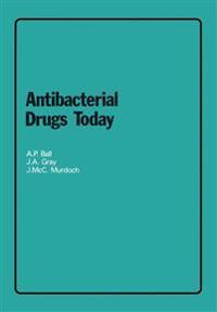 Antibacterial Drugs Today