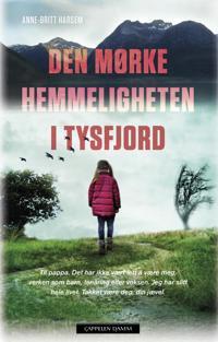 Den mørke hemmeligheten i Tysfjord - Anne-Britt Harsem | Ridgeroadrun.org
